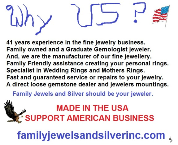 FAMILY JEWELS  SHOULD BE YOUR JEWELER
